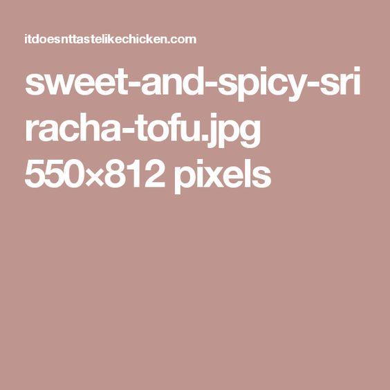 sweet-and-spicy-sriracha-tofu.jpg 550×812 pixels