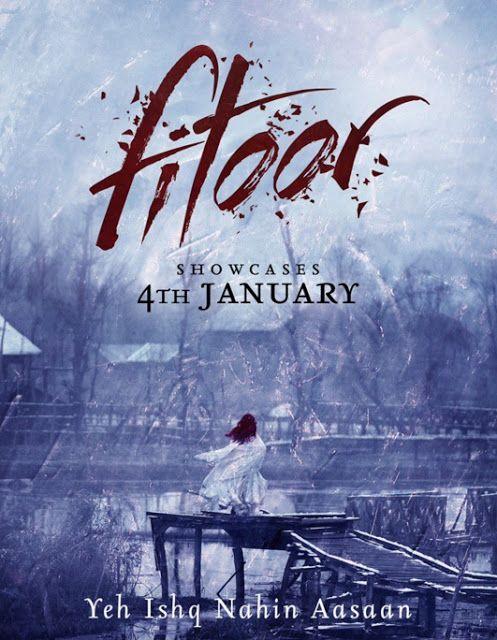 Fitoor (2016) - All Movie Song/Video Lyrics - Lyrics, Latest Hindi Movie Songs Lyrics, Punjabi Songs Lyrics, Album Song Lyrics