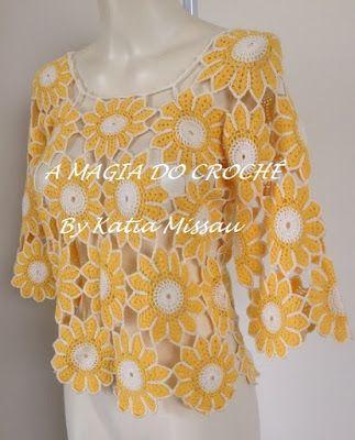 A MAGIA DO CROCHÊ - Katia Missau: Blusa com Flores em Crochê - Blusa Maria Flor
