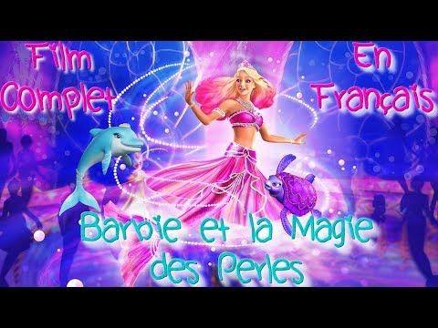 Film Barbie La Magie Des Perles Film Complet En Francais