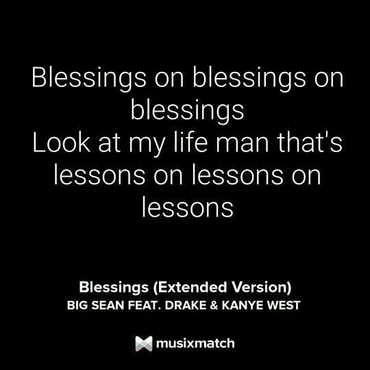 Blessings Extended Version Big Sean Drake Kanye West Musixmatch Lyrics