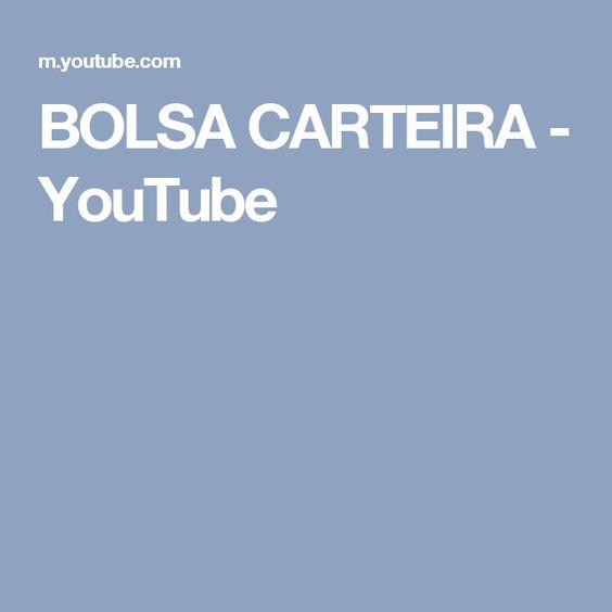BOLSA CARTEIRA - YouTube