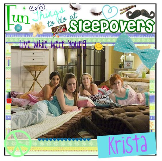 """""""Fun Things To Do At Sleepovers"""" By The-polyvore-tips"""