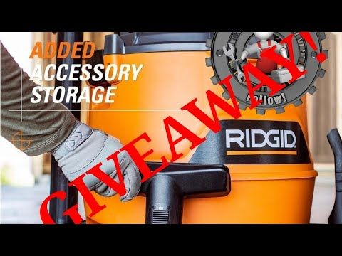 Ridgid 16 Gallon Vac Giveaway 2019 Hd1600 Open Youtube Vac