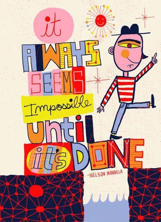 """Siempre parece imposible hasta que se hace"". Nelson Mandela. Nate Williams."