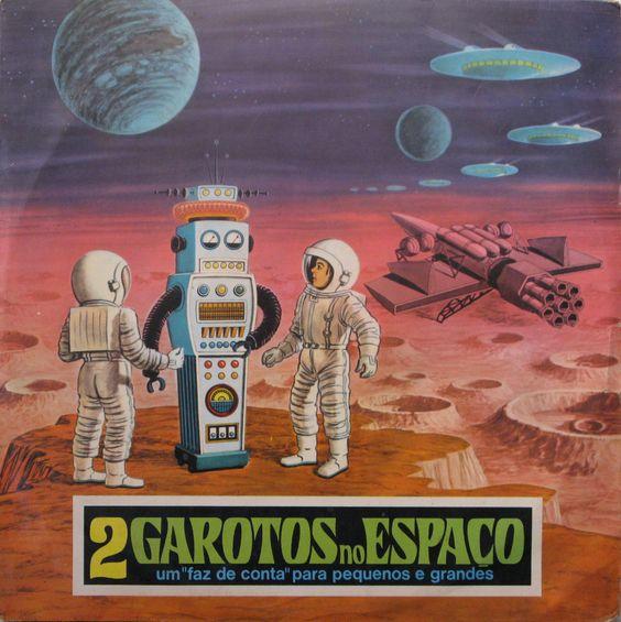 """2 Garotos no Espaco - Um """"Faz de Conta"""" Para Pequenos e Grandes (1972)"""