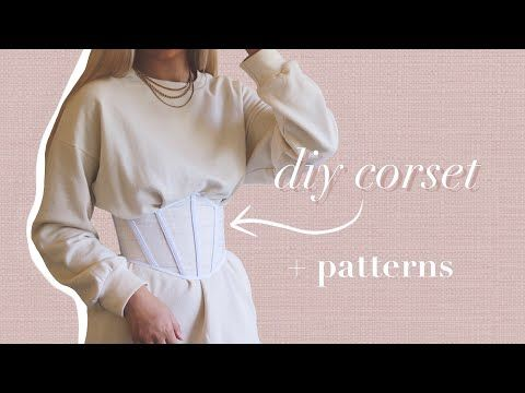 Diy Corset Tutorial Patterns Available How To Sew Your Own Sheer Corset Detailed Explanation Youtube In 2020 Diy Corset Diy Sewing Clothes Fashion Sewing