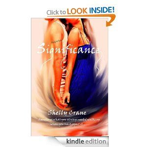 Significance (A Significance Novel) great series - Soulmates, powers, swoon-worthy hero