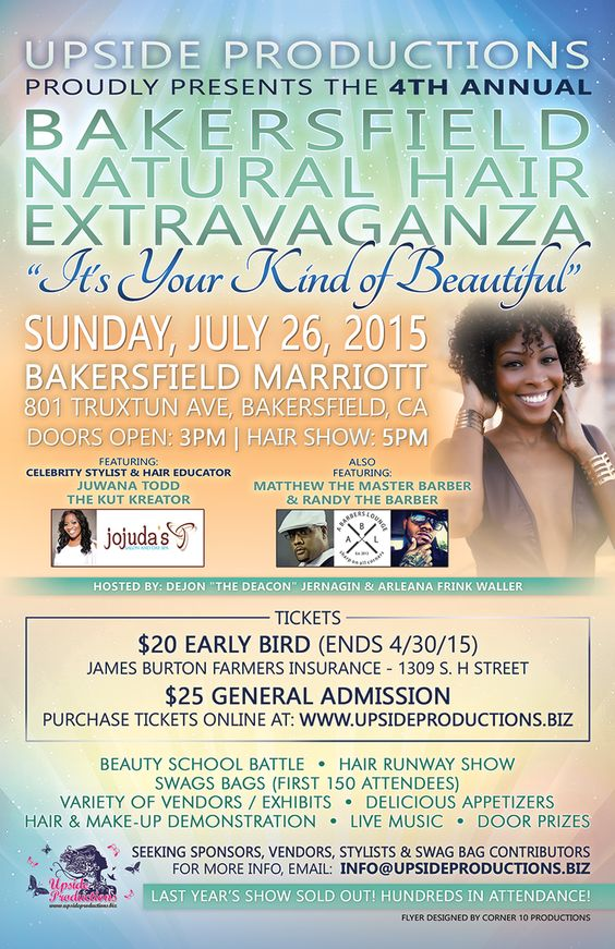 Project: Updated Flyer Design Client: Upside Productions #hair #natural #naturalhair #black #blackhair #beautiful #hairshow #bakersfield