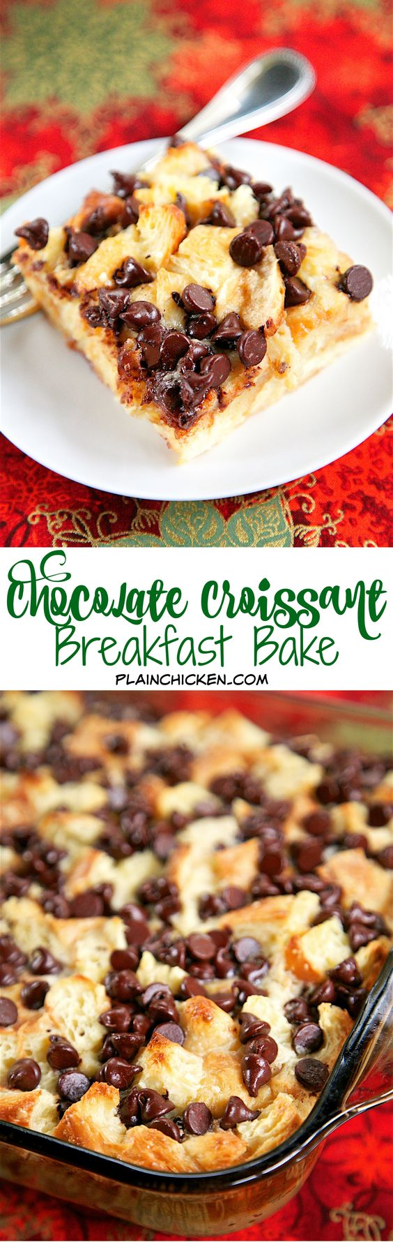 Chocolate Croissant Breakfast Bake - Buttery croissants, cream cheese, sugar, eggs, milk and chocolate. Can assemble and refrigerate overnight. This is incredibly delicious! Can eat for breakfast or dessert.