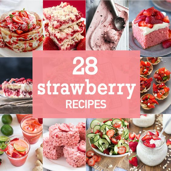 28 Strawberry Recipes - The Cookie Rookie