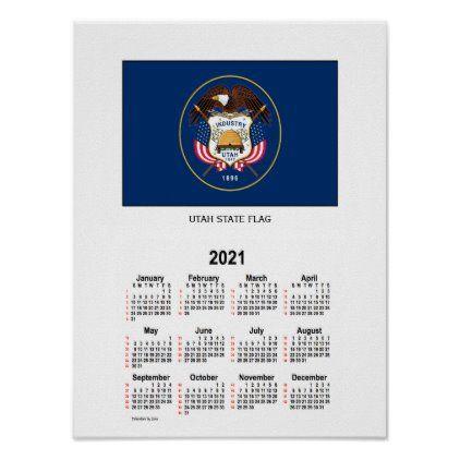 Usu Fall 2021 Calendar 2021 Utah State Flag 52 Weeks Calendar by Janz Poster | Zazzle.