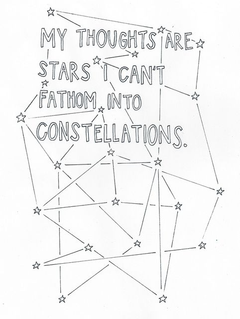 """""""My thoughts are stars I can't fathom into constellations."""" - John Green, The Fault in Our Stars"""