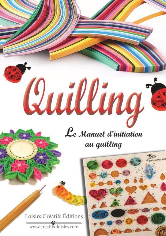 Livre Quilling Manuel D Initiation Au Quilling Debutant