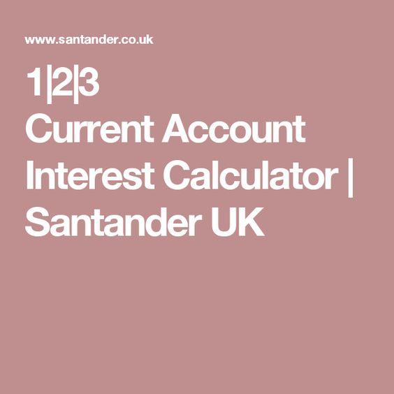 1|2|3 CurrentAccount Interest Calculator | Santander UK