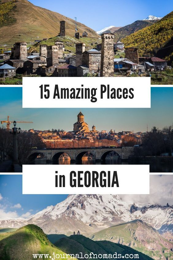 15 Amazing And Unique Places To Visit In Georgia Journal Of Nomads Reiseziele Weltreise Reisen