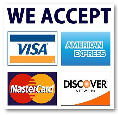 Credit Card Sign Visa Mastercard Amex Discover Sticker Decal Credit Card Sign Discover Card Discover Credit Card