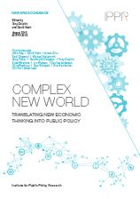 Complex new world: Translating new economic thinking into public policy