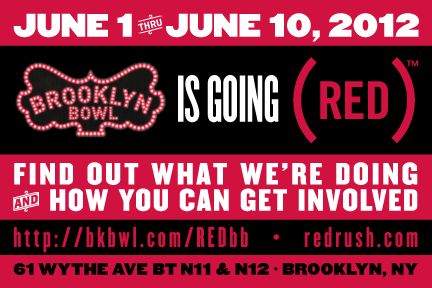 Hey NYC! Brooklyn Bowl has turned (RED) for #REDRUSH - head on over from now to June 10 & join in to help fight AIDS.