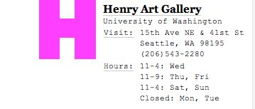 Henry Art Gallery   15th Ave NE & 41st St  Seattle, WA 98195
