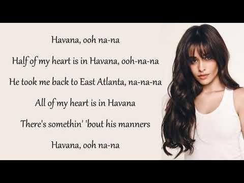 Havana Camila Cabello 2018 Lyrics Song Youtube Song Lyrics Young Thug Young Thug Songs