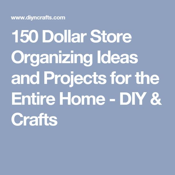 150 dollar store organizing ideas 150 dollar organizing ideas and projects for the 11863