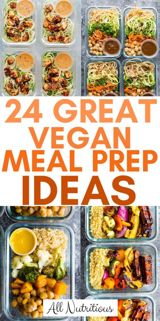 24 Great Vegan Meal Prep Ideas