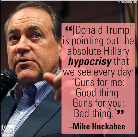 Hillary's protected by armed security but wants to take your guns! Hypocrite! Vote Trump, protect our 2nd amendment.