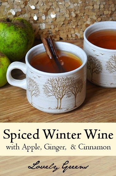 Hot Spiced Winter Wine with Apple juice, Ginger, Cinnamon and Honey ...