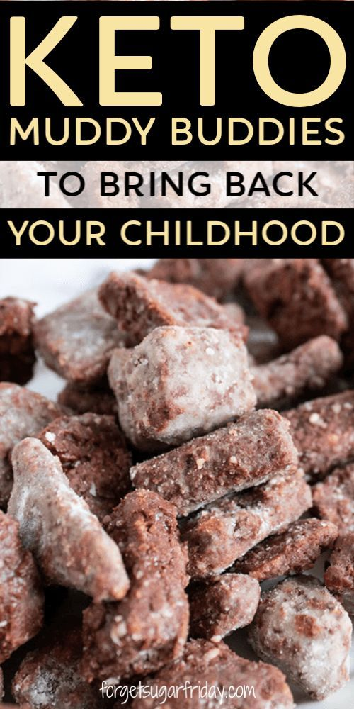 Anyone Have Fond Childhood Memories Of Muddy Buddies Growing Up