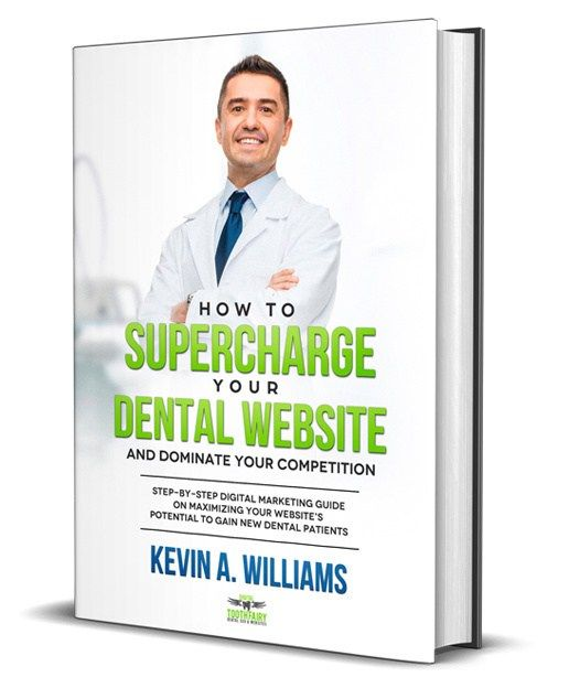 How To Supercharge Your Dental Website And Dominate Your Competition Dental Website Dental Marketing Dentist Website