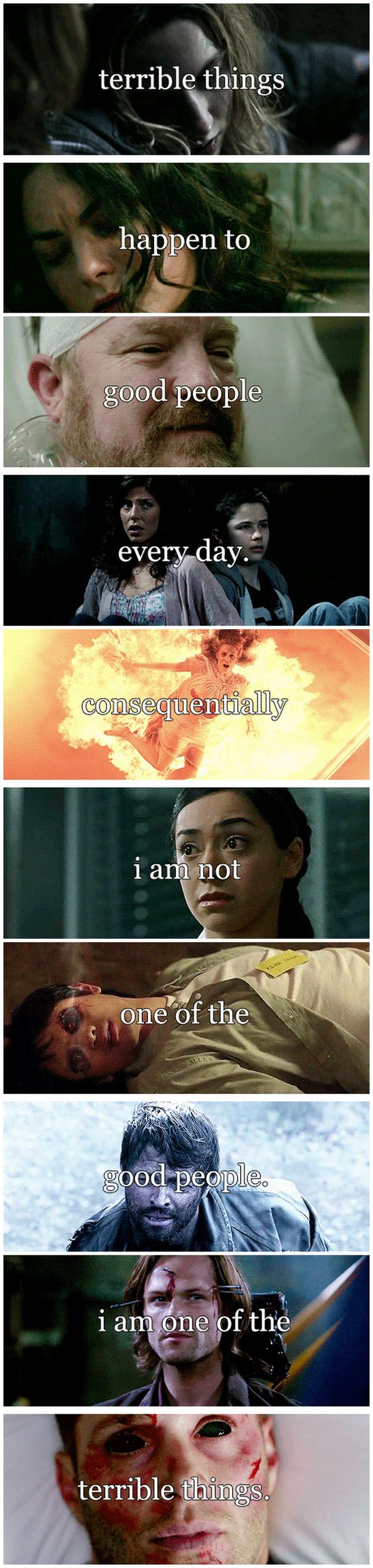 [gifset] Terrible things happen to good people every day. Consequently I am not one of the good people. I am one of the terrible things. #SPN...ugh