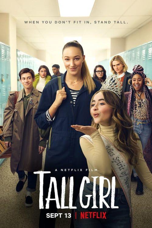 Watch Tall Girl Movie Online F U L L Free Hd In 2020 Girl Movies Tall Girl Girl Film