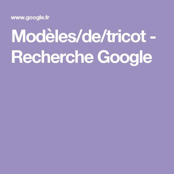 Modèles/de/tricot - Recherche Google