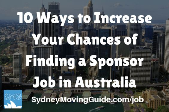 10 Ways to Increase Your Chances of Finding a Visa Sponsored Job in Australia