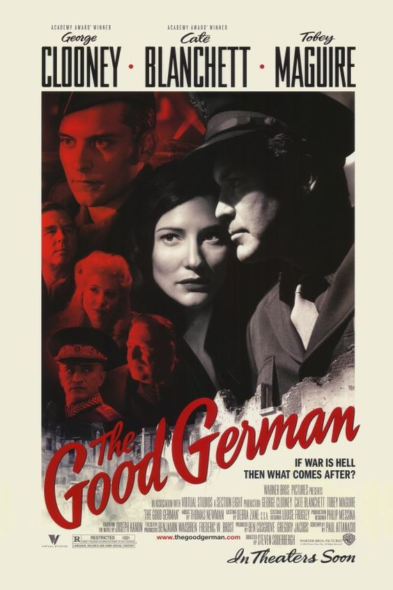 The Good German (2006)  A clear homage and tribute to the timeless classic movie poster from Casablanca. D: Steven Soderbergh. George Clooney, Cate Blanchett, Tobey Maguire. 24/3/09