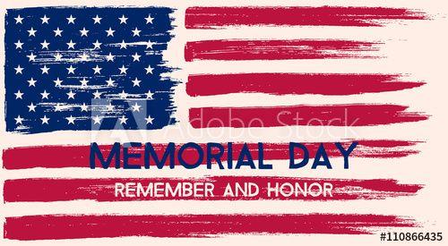 Memorial Day Illustration In 2021 Memorial Day Pictures Happy Memorial Day Happy Memorial Day Quotes