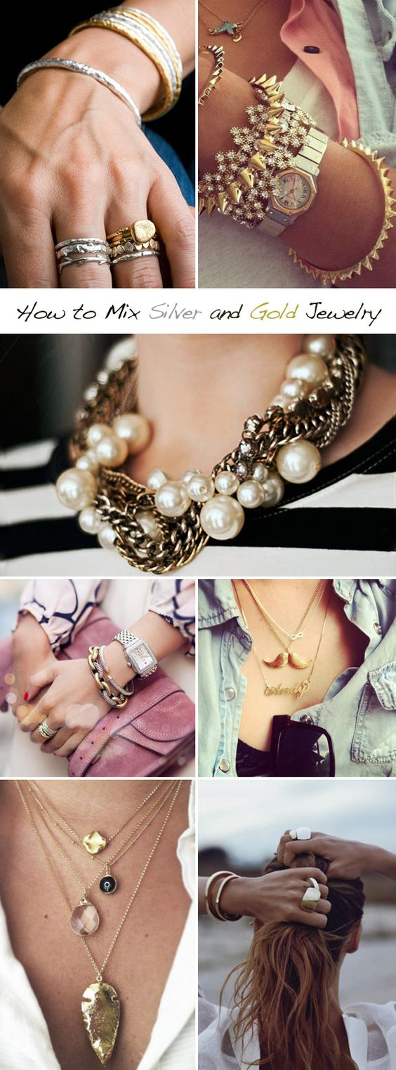"""How to mix silver and gold jewelry. Follow my """"jewelry ..."""