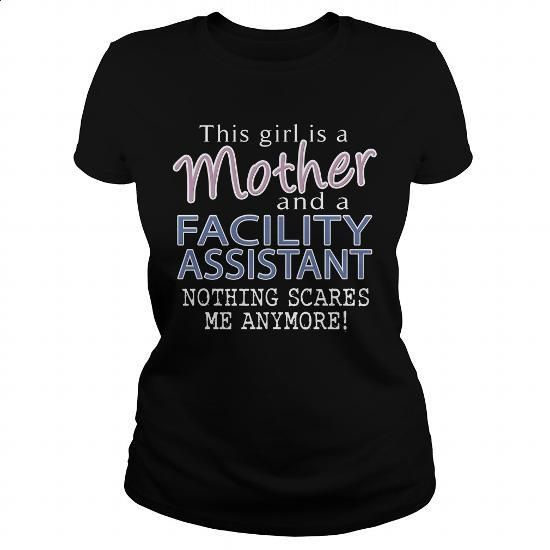 FACILITY ASSISTANT - MOTHER - #shirtless #awesome t shirts. SIMILAR ITEMS => https://www.sunfrog.com/LifeStyle/FACILITY-ASSISTANT--MOTHER-Black-Ladies.html?id=60505