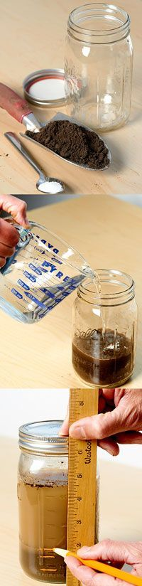 DIY Soil Testing - texture, as well as its other properties, is a critical step to a healthy garden.
