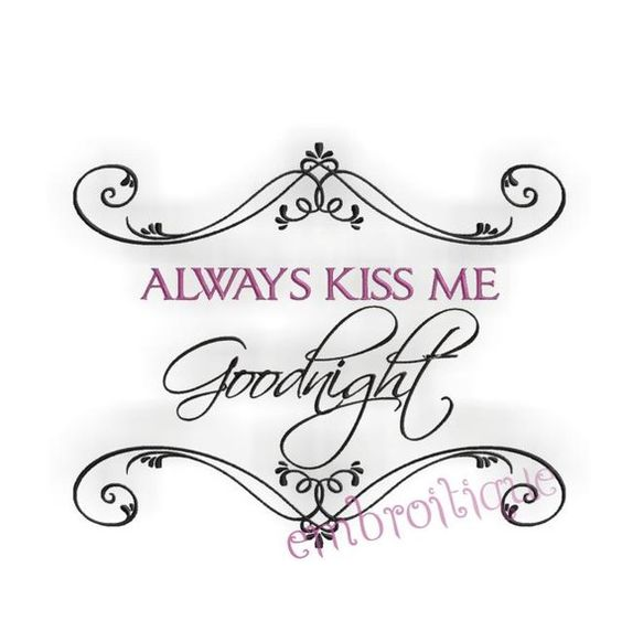 Always+Kiss+Me+Goodnight+Instant+Email+Delivery+by+Embroitique