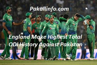 Today pakistan vs england 3rd Odi cricket match is a historical match in one day history. England cricket team make highest score against the paksitan cricket team. england make 444 runs in 50 over, and laost 3 wicket of england team. This match is a historical match in cricket history, previous highest ODI run is ...
