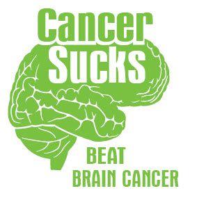 Cancer Sucks...Beat Brain Cancer