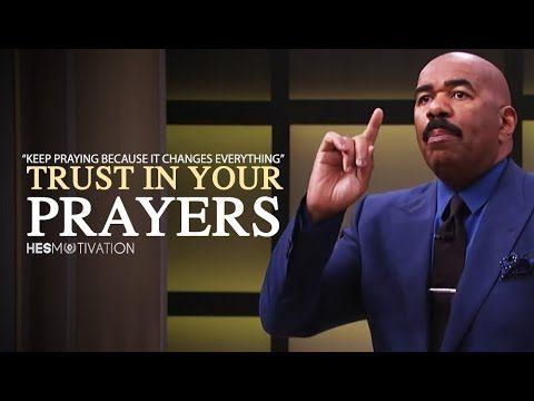 Steve Harvey Trust In Your Prayers Steve Harvey Motivation Youtube Motivation Youtube Steve Harvey Motivation