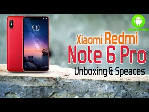 Xiaomi Redmi Note 6 Pro Unboxing And First Look With Specifications Came Xiaomi Unboxing Notes