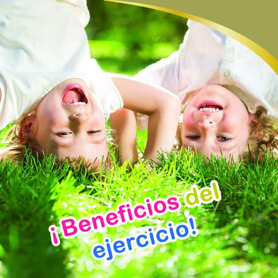 ¿Qué beneficios trae el ejercicio para mi niño? La actividad fortalece sus músculos y huesos, reduce el riesgo de tener sobrepeso y diabetes tipo 2, baja su presión arterial, mejora su carácter y sus horas de sueño.