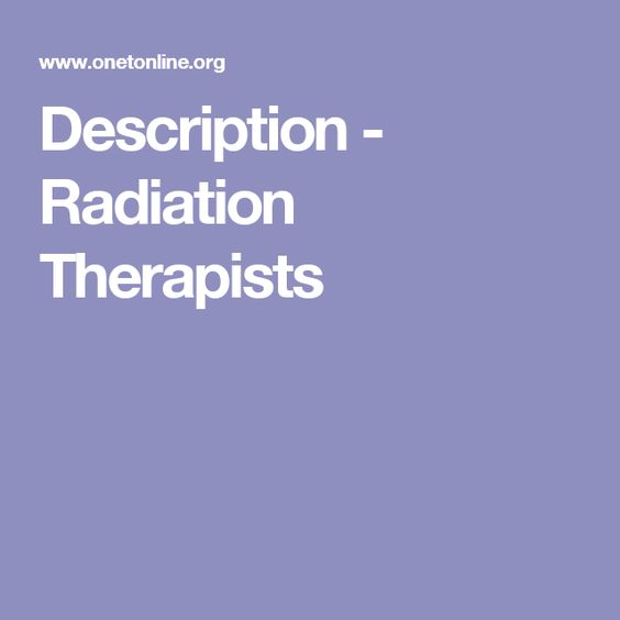 Description - Radiation Therapists Radiation Therapist - radiation therapist resume