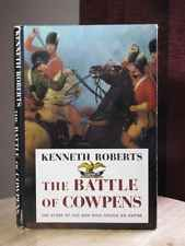THE BATTLE OF THE COWPENS Kenneth Roberts 1st Edition
