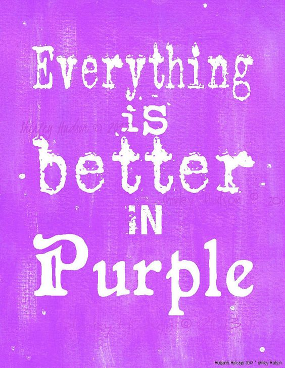Everything is better in Purple sign digital PDF by Hudsonsholidays