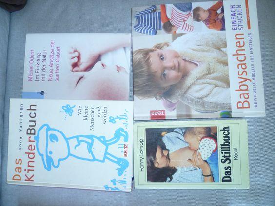 Das KinderBuch, Anna Wahlgren, 2 € Im Einklang mit der Natur, Michel Odent, 2 € Babysachen selber Stricken, 4 € Alle Bücher geesen aber in gutem Zustand